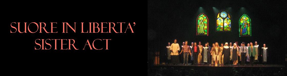Suore in libertà - Sister Act