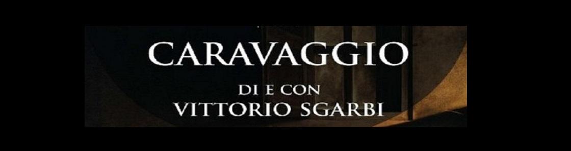 CARAVAGGIO - Con Vittorio Sgarbi